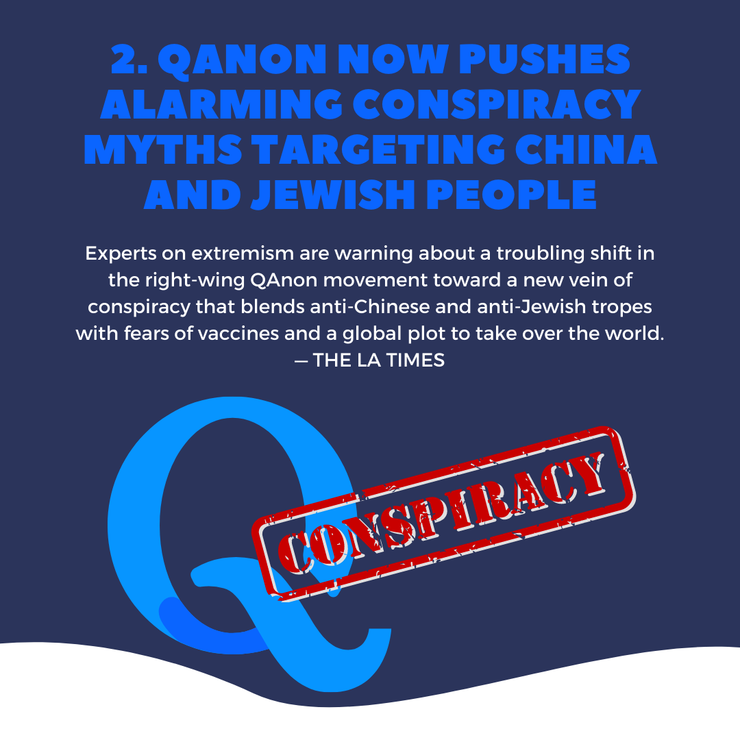 Experts on extremism are warning about a troubling shift in the right-wing QAnon movement toward a new vein of conspiracy that blends anti-Chinese and anti-Jewish tropes with fears of vaccines and a global plot to take over the world.— THE LA TIMES