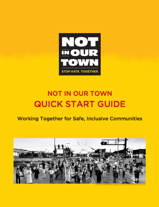 Not In Our Town Quick Start Guide