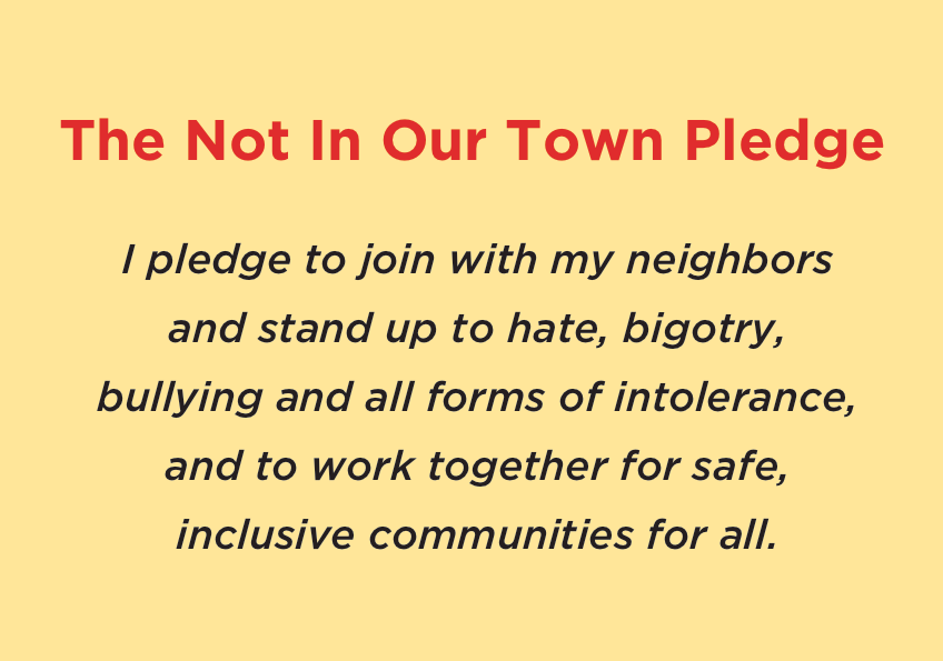 Not In Our Town Pledge