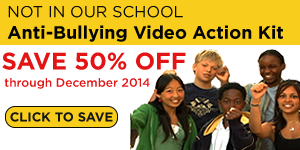 Not In Our School Anti-Bullying Video Action Kit