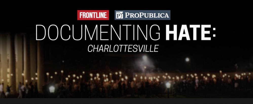 Frontline - ProPublica Investigate Charlottesville