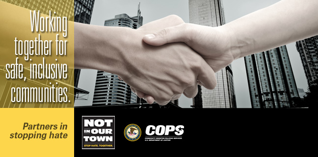 Not In Our Town and DOJ COPS Office: Working together for safe, inclusive communities